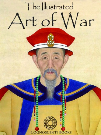 THE ILLUSTRATED ART OF WAR: SUN TZU
