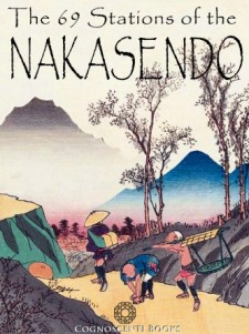 THE SIXTY NINE STATIONS OF THE NAKASENDO